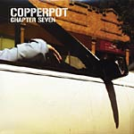 Chester Copperpot - Chapter Seven CD