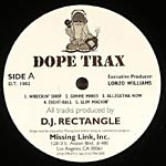 DJ Rectangle - Dope Trax LP