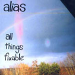 Alias - All Things Fixable CD
