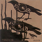 Tenshun - Sloth CDR