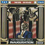 Mr. SOS - For Pres v2: Inauguration CD