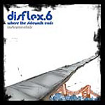 Disflex6 - Where The Sidewalk Inst CDR