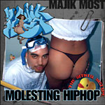 Majik Most - Molesting Hip Hop CD+DVD