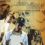 Slum Village - Prequel to a Classic CD